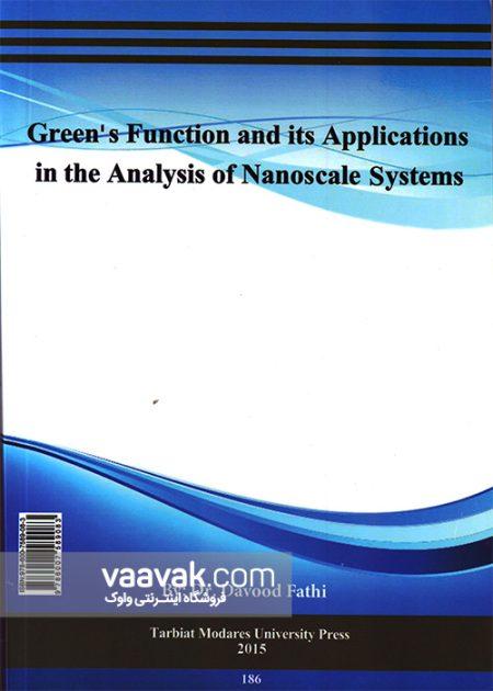تصویر پشت جلد کتاب تابع گرین و کاربردهای آن در تجزیه و تحلیل سیستمهای با ابعاد نانو