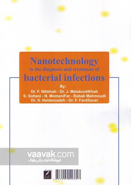 تصویر پشت جلد کتاب فناوری نانو در تشخیص و درمان عفونتهای باکتریایی